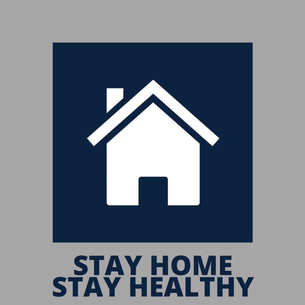 Stay Home - Stay Healthy Extended to May 4th