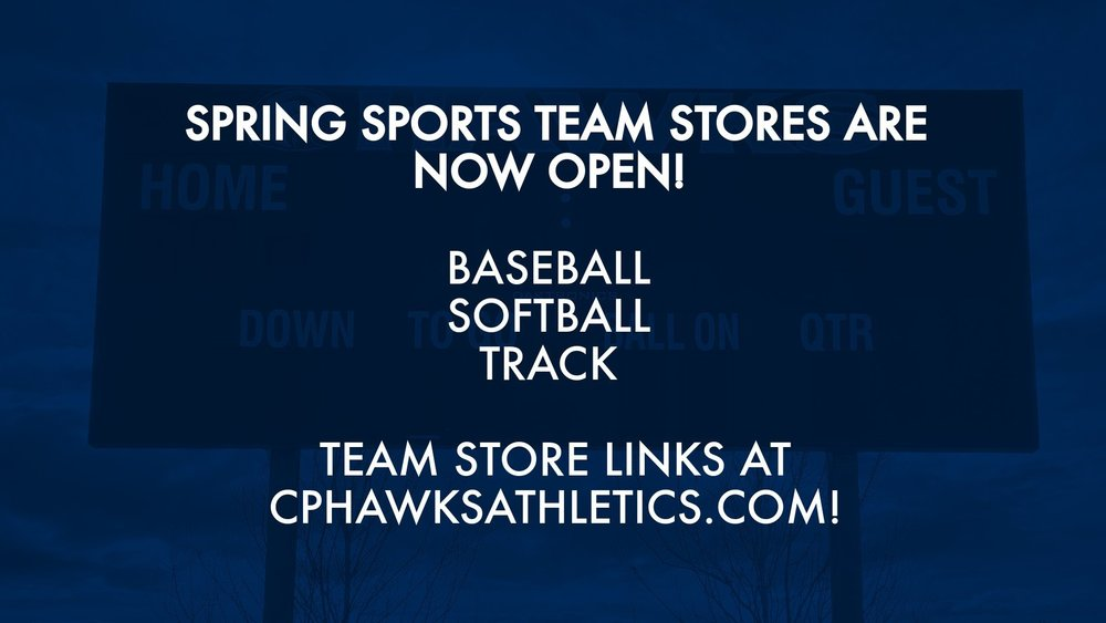 CPHS Spring Sports Team Stores are Open!