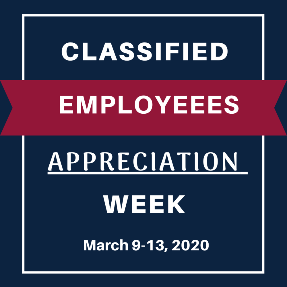 Celebrate Classified School Employees Week!