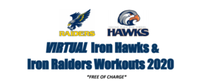 Virtual Iron Hawks/Raiders Workouts 2020