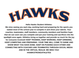 Hello Hawks Athletes- We Miss You!