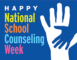 ​National School Counselor Week,  Feb. 4–8, 2019