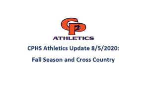 CPHS Athletics Update- Fall Season and Cross Country