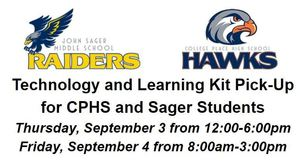 Technology and Learning Kit Pick-Up for CPHS and Sager Students