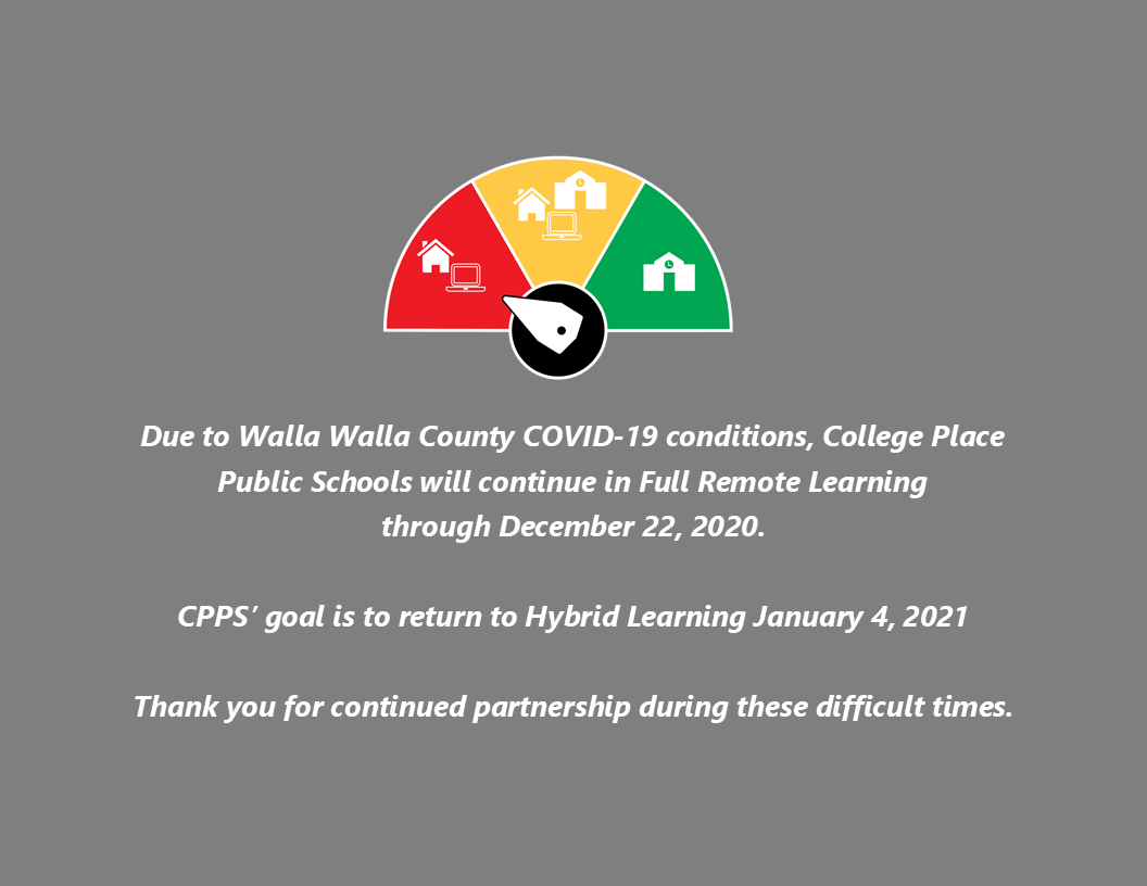 CPPS will stay in Full Remote Learning through December 22, 2020 due to extremely high COVID-19 cases and other data in WW County.